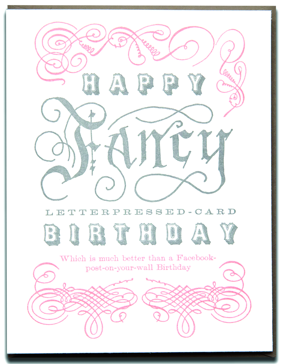 Happy fancy letterpressed card birthday which is much better than a happy fancy letterpressed card birthday which is much better than a facebook post on your wall birthday letterpress printed greeting card m4hsunfo